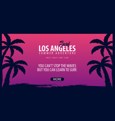 los angeles surfing graphic with palms surf club vector image