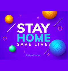 stay home quarantine coronavirus epidemic vector image