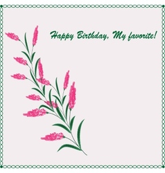 Stylish greeting card Happy Birthday my favorite vector