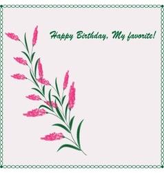 Stylish greeting card Happy Birthday my favorite vector image