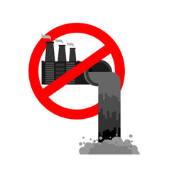 stop pollution of environment plant is prohibited vector image