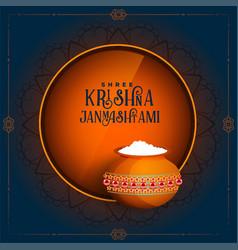 Beautiful janmashtami dahi festival greeting vector