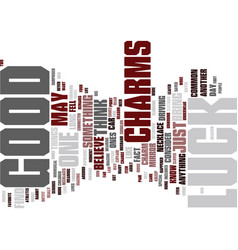 Good luck charms text background word cloud vector
