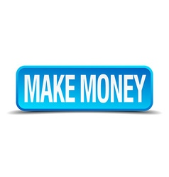 make money blue 3d realistic square isolated vector image