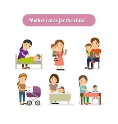 Mother cares for child characters set vector