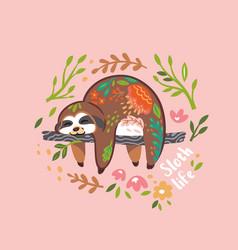 Sloth life print cute sloth bear animal vector