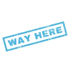 Way Here Rubber Stamp vector image