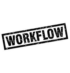 Square grunge black workflow stamp vector