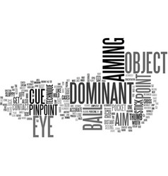 What is a dominant eye text word cloud concept vector