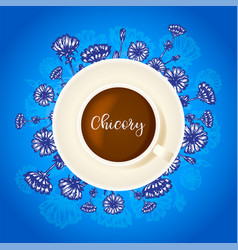 chicory drink cup coffee with hand vector image