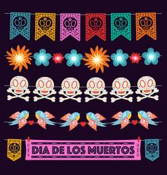 dia de los muertos decoration garlands set vector image