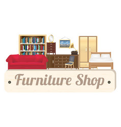 Furniture shop wood board with sofa bookcase desk vector