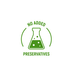 No added preservatives icon chemical artificial vector