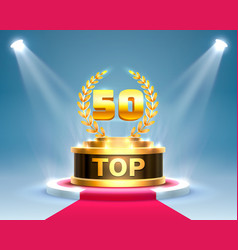 top 50 best podium award sign golden object vector image