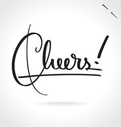 Cheers hand lettering vector