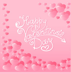 hearts with a lettering of happy valentines day vector image