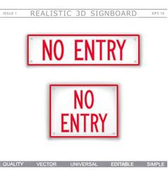 no entry information signboard top view vector image