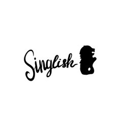 Singlish text with singaporean merlion sillhoette vector
