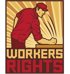 workers rights poster - fist hit of the table vector image