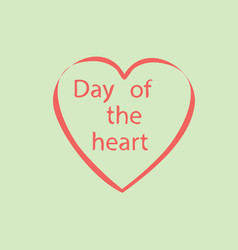 Day of the heart vector