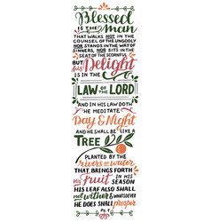 Hand lettering with bible verse blessed is man vector