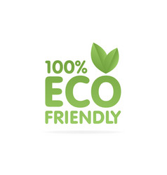 eco friendly green leaf label sticker vector image