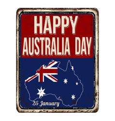 happy australia day vintage rusty metal sign vector image vector image