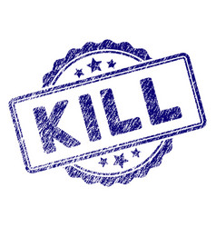 grunge textured kill text stamp seal vector image
