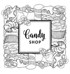 Candy shop square banner with baked desserts in vector
