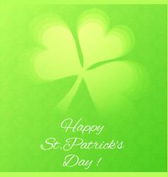 card with semi transparent shamrock leaf vector image