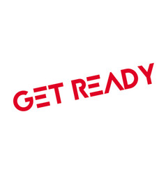 Get ready rubber stamp vector