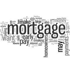 how to pay off your mortgage loan faster vector image