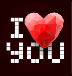 i love you i love you polygonal heart vector image