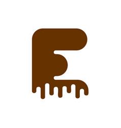 letter e chocolate font sweetness alphabet liquid vector image