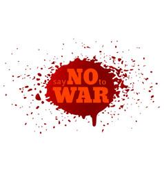 say no to war vector image vector image