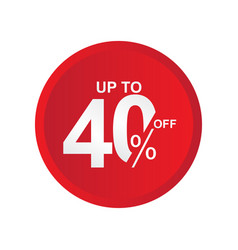Discount label up to 40 off template design vector