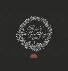 happy birthday card with floral background artwork vector image vector image