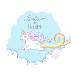 believe in unicorns vector image