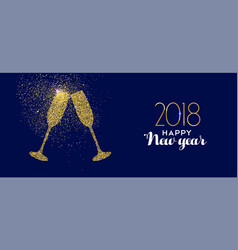 happy new year 2018 gold glitter glass toast vector image vector image