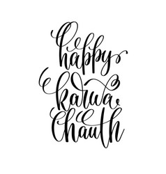 Happy karwa chauth hand lettering text vector