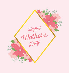 happy mothers day letter ornament flowers frame vector image