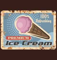 Ice cream in waffle cone rusty metal plate vector