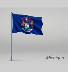 waving flag michigan - state united states vector image