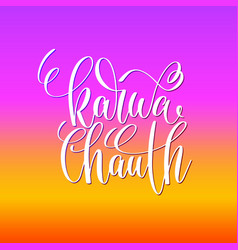 karwa chauth hand lettering text vector image