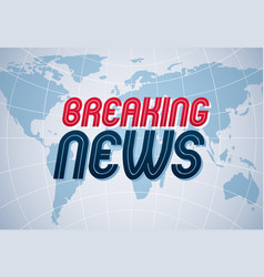 breaking news background world news tv or vector image