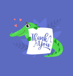 Cute crocodile holding card with thank you massage vector