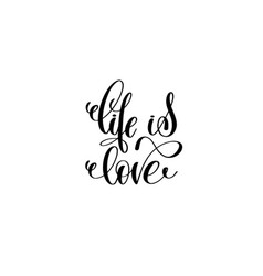 life is love hand lettering inscription vector image