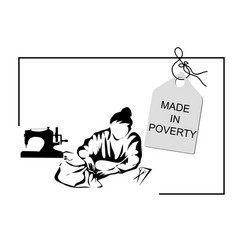 Made in poverty vector