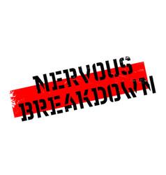 Nervous breakdown rubber stamp vector