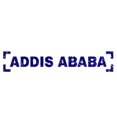 Scratched textured addis ababa stamp seal between vector